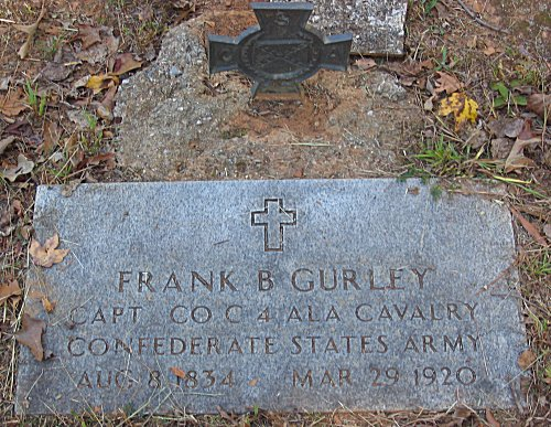 CAPT. Frank B. Gurley Aug 8 1834 - March 29 1920 Forest's CAV. 4 ALA. CO. C.