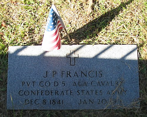 J P Francis PVT CO D 5 ALA Cavalry Confederate State Army - Dec 8 1841 - Jan 20 1919