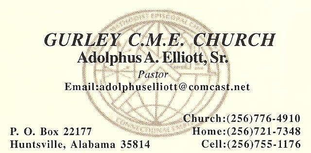 Direction to the Gurley CME Church Pastor Adolphus A. Elliot SR.