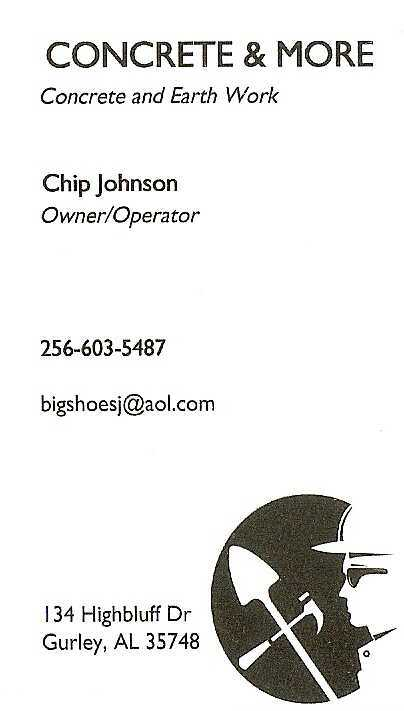 Chip Johnson Onwer/Operator Concrete and More Concrete and Earth Work